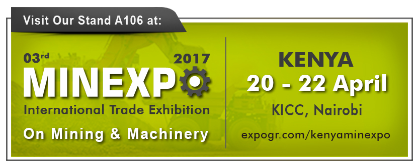 Welcome to Minexpo 2017 in Nairobi, Kenya, see you at Stand A106 on April 20-22